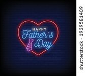 happy father's day neon signs...   Shutterstock .eps vector #1939581409