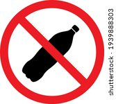no bottle sign. throwing... | Shutterstock .eps vector #1939888303