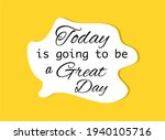 vector quote  today is going to ... | Shutterstock .eps vector #1940105716