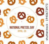 national pretzel day vector...   Shutterstock .eps vector #1940673973