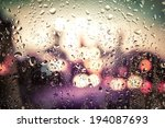 Raindrops On Glass. Outside The ...
