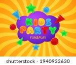kids party zone. cartoon design ... | Shutterstock .eps vector #1940932630