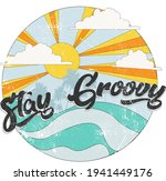 stay groovy retro slogan with...   Shutterstock .eps vector #1941449176
