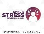 april is stress awareness month.... | Shutterstock .eps vector #1941512719