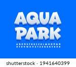 Vector Funny Sign Aqua Park....