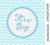 it's a boy calligraphy...   Shutterstock .eps vector #1941871939
