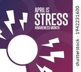 april is stress awareness month....   Shutterstock .eps vector #1942231600
