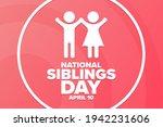 national siblings day. april 10....   Shutterstock .eps vector #1942231606