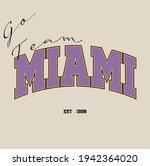 miami varsity slogan print....   Shutterstock .eps vector #1942364020