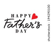 fathers day hand lettering...   Shutterstock .eps vector #194290100