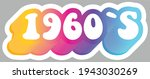 1960's. colorful text. sticker... | Shutterstock .eps vector #1943030269