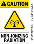 caution non ionizing radiation... | Shutterstock .eps vector #1943419666