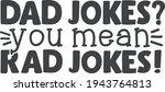 Dad Jokes  You Mean Rad Jokes   ...