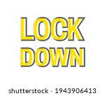 lockdown header. creative text...   Shutterstock .eps vector #1943906413