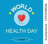 world health day. healthcare ... | Shutterstock .eps vector #1943908036