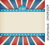 vintage independence 4 july... | Shutterstock .eps vector #194391029