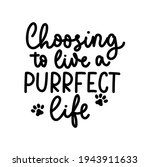 choosing to live a purrfect... | Shutterstock .eps vector #1943911633