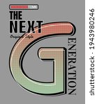 the next generation quote... | Shutterstock .eps vector #1943980246