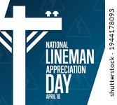 National Lineman Appreciation...