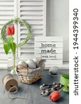 Text Home Made With Love On...