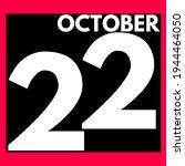 October 22 . Modern Daily...