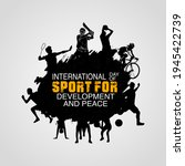 International Day Of Sport For...