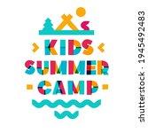 vector kids summer camp banner...   Shutterstock .eps vector #1945492483