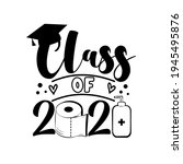 class of 2021  with toilet...   Shutterstock .eps vector #1945495876