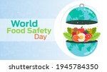 world food safety day on june 7 ...