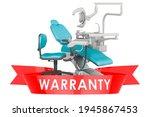 Dental Chair Unit Warranty...