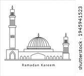 ramadan kareem with mosque... | Shutterstock .eps vector #1945941523