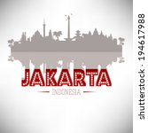 Jakarta Indonesia skyline silhouette design, vector illustration. - stock vector