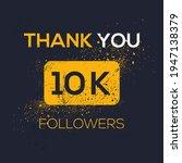 creative thank you  10k  10000  ...   Shutterstock .eps vector #1947138379