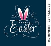 happy easter day.easter day...   Shutterstock .eps vector #1947321736