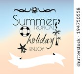 summer tropicl holiday creative ... | Shutterstock .eps vector #194750558