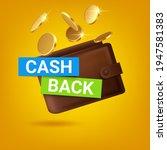 cash back in wallet. cashback...   Shutterstock .eps vector #1947581383