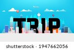 trip inscription in the... | Shutterstock .eps vector #1947662056