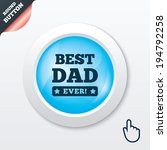 best father ever sign icon....