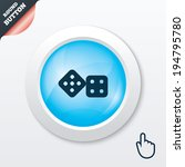 dices sign icon. casino game...