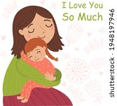 mother and baby. embrace. cute... | Shutterstock .eps vector #1948197946
