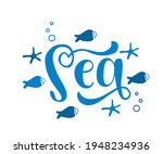 sea hand drawn word. lettering...   Shutterstock .eps vector #1948234936