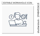 workaholic line icon.skip lunch ... | Shutterstock .eps vector #1948452613