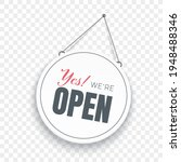 yes we are open signboard.... | Shutterstock .eps vector #1948488346