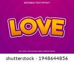 love text effect template...   Shutterstock .eps vector #1948644856