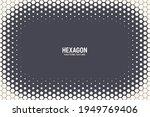 hexagonal halftone texture... | Shutterstock .eps vector #1949769406