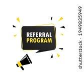 megaphone with referral program ... | Shutterstock .eps vector #1949835949