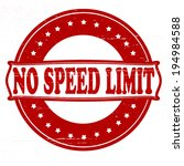 stamp with text no speed limit... | Shutterstock .eps vector #194984588