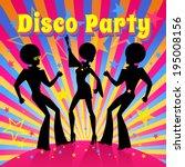 disco party. vector... | Shutterstock .eps vector #195008156