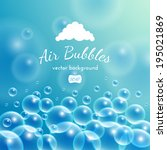floating bubbles. beautiful... | Shutterstock .eps vector #195021869