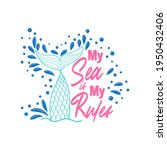 my sea is my rules. quote about ... | Shutterstock .eps vector #1950432406